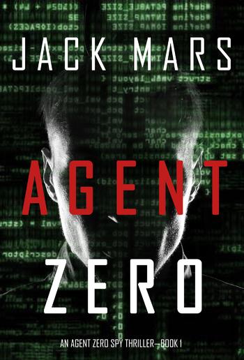 Agent Zero (Book #1 in An Agent Zero Spy Thriller series) PDF