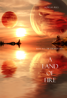 A Land of Fire (Book #12 in the Sorcerer's Ring series) PDF