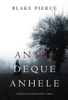 Antes De Que Anhele (Un Misterio con Mackenzie White — Libro 10) PDF