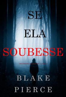 Se Ela Soubesse (Um Enigma Kate Wise – Livro 1) PDF