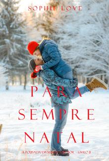 Para Sempre Natal (A Pousada em Sunset Harbor – Livro 8) PDF