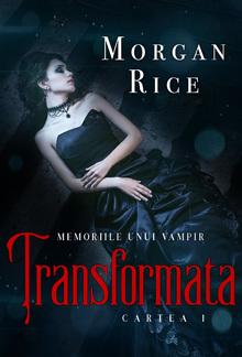 Transformată (Cartea 1 Din Memoriile Unui Vampir) PDF