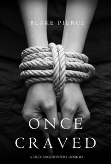 Once Craved (Book #3 in Riley Paige Mystery series) PDF