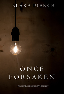 Once Forsaken (Book #7 in Riley Paige Mystery series) PDF