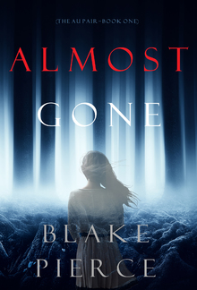 Almost Gone - Book #1 in Au Pair series PDF