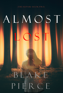 ALMOST LOST - Book #2 in Au Pair series PDF