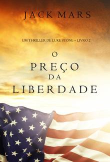 O Preço da Liberdade (Um Thriller de Luke Stone – Livro #2) PDF