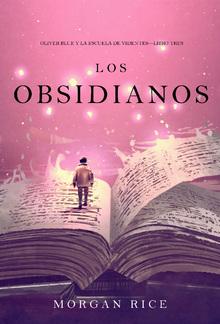 Los Obsidianos (Oliver Blue y la escuela de Videntes—Libro tres) PDF