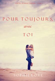 Pour Toi, Pour Toujours (L'Hôtel de Sunset Harbor – Tome 7) PDF
