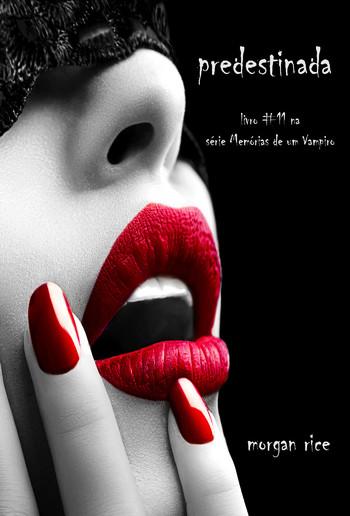 Predestinada (Livro #11 De Memória De Um Vampiro) PDF