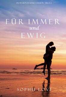 Für Immer und Ewig (Die Pension in Sunset Harbor – Buch 2) PDF
