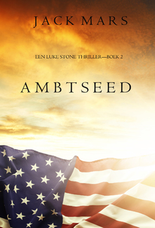 Ambtseed (Een Luke Stone Thriller—Boek #2) PDF