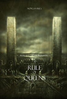 A Rule of Queens (Book #13 in the Sorcerer's Ring series) PDF