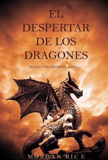 El Despertar de los Dragones (Reyes y Hechiceros—Libro 1) PDF