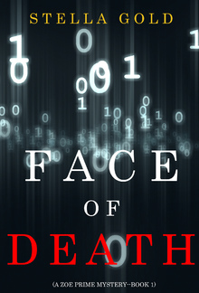 Face of Death (Book #1 in Zoe Prime Mystery series) PDF