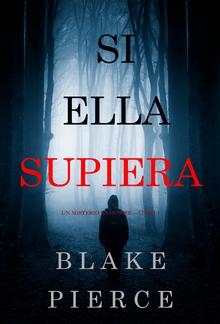 Si Ella Supiera (Un Misterio Kate Wise – Libro 1) PDF
