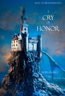 A Cry of Honor (Book #4 in the Sorcerer's Ring series) PDF