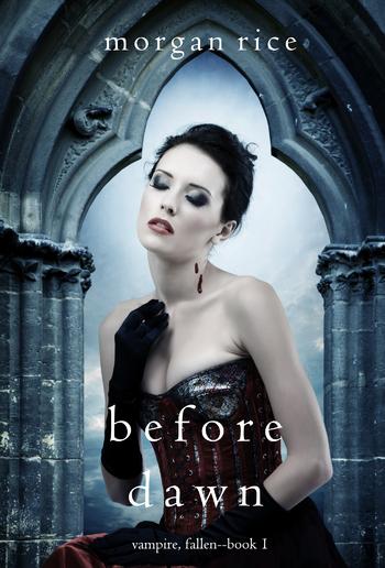 Before Dawn (Book #1 in Vampire, Fallen series) PDF