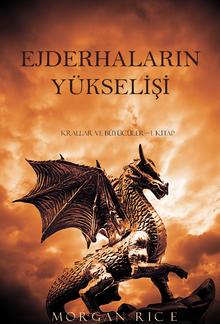 Ejderhaların Yükselişi (Krallar ve Büyücüler—1. Kitap) PDF