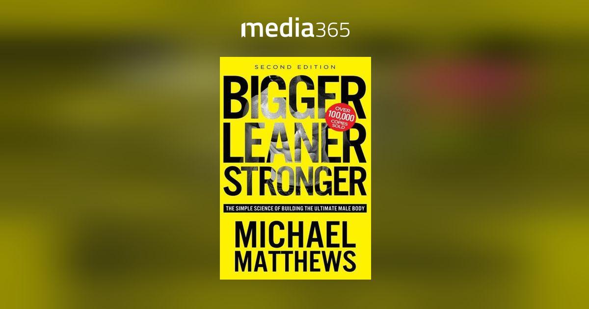 Bigger Leaner Stronger Michael Matthews Pdf