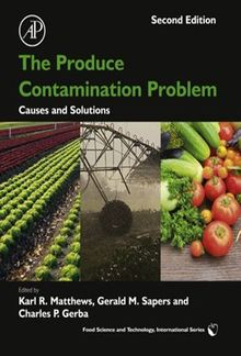 The Produce Contamination Problem: Causes and Solutions PDF