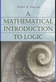 A Mathematical Introduction to Logic, 2nd Edition PDF
