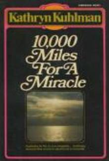 10,000 Miles for a Miracle PDF