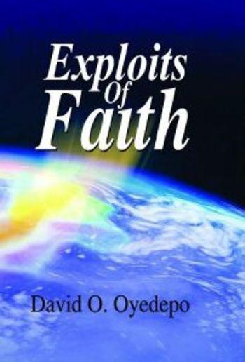 The Exploits Of Faith PDF | Media365
