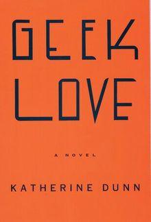 Geek Love PDF