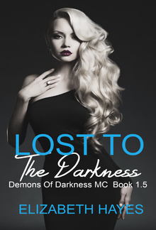 Lost To The Darkness (Book 1.5 Demons OF Darkness MC) PDF