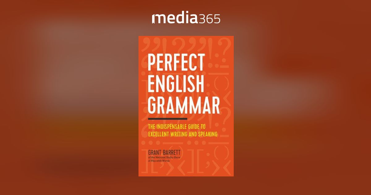 perfect english grammar the indispensable guide to excellent writing and speaking free pdf