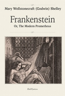 Frankenstein, or the modern Prometheus PDF