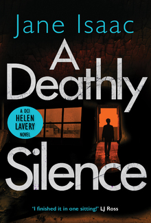 A Deathly Silence (DCI Helen Lavery) PDF