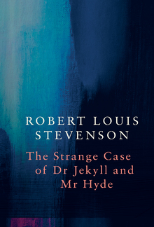 Strange Case of Dr Jekyll and Mr Hyde (Legend Classics) PDF