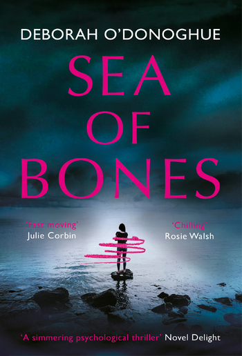 Sea of Bones: an atmospheric psychological thriller with a compelling female lead PDF