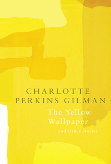 The Yellow Wallpaper (Legend Classics) PDF