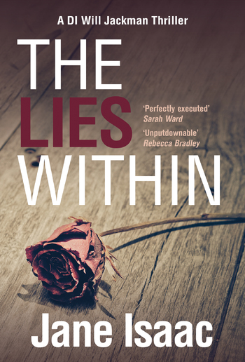 DI Will Jackman 3: The Lies Within. Shocking. Page-Turning. Crime Thriller with DI Will Jackman PDF