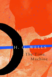 The Time Machine (Legend Classics) PDF