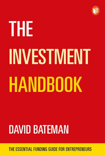 The Investment Handbook: A one-stop guide to investment, capital and business PDF