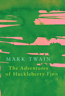 The Adventures of Huckleberry Finn (Legend Classics) PDF