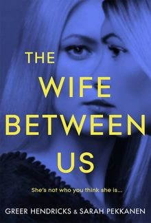 The Wife Between Us PDF
