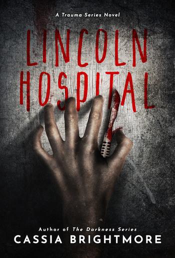 Lincoln Hospital (Book #1 in Trauma series) PDF