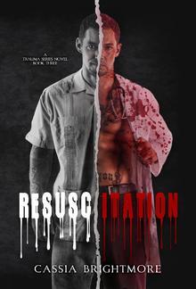 Resuscitation (Book #3 in Trauma series) PDF
