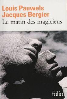 Le Matin des magiciens PDF