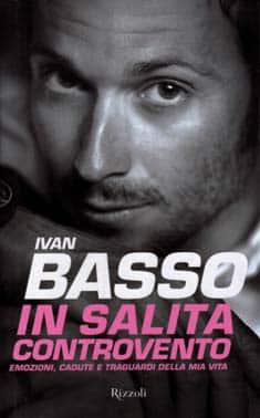 """""""In salita controvento"""", il nuovo libro di Ivan Basso"""