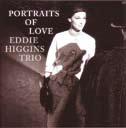 Eddie Higgins Trio Portraits Of Love