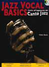 Cinzia Spata JAZZ VOCAL BASICS. GUIDA MANUALE CANTO JAZZ Il manuale di flauto e le tecniche del canto jazz
