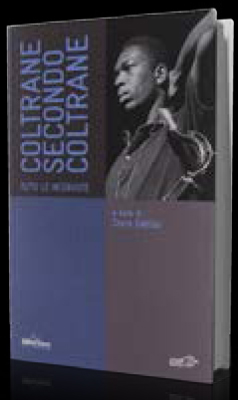 CHRIS DEVITO John COLTRANE SECONDO COLTRANE libro