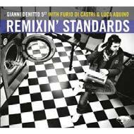 """""""Remixin' Standards"""": Gianni Denitto 5et fonde jazz e house"""