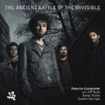 The Ancient Battle Of The Invisible, jazz per le debolezze umane